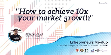 How To Achieve 10x Your Market Growth tickets