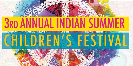 2019 Indian Summer Children's Festival to benefit The Willow Project
