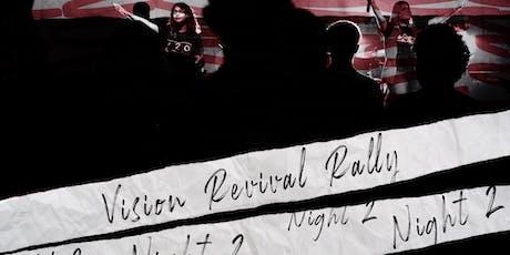 Vision Revival Tour Night 2 boletos