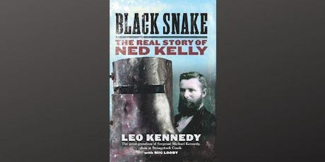 Black Snake: the real story of  Ned Kelly tickets