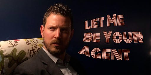 LET ME BE YOUR AGENT