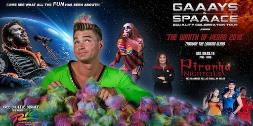 GAAAYS IN SPAAACE: THE WRATH OF VEGAS 2019 - AV