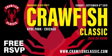 CHICAGO CRAWFISH CLASSIC (FREE RSVP) tickets