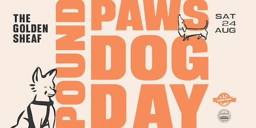 Pound Paws Dog Day at The Sheaf