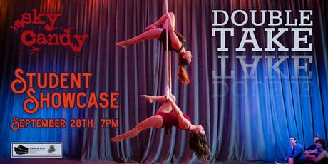 Sky Candy's Double Take Student Showcase tickets
