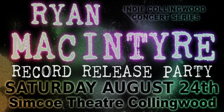 Ryan MacIntyre Record Release Party tickets