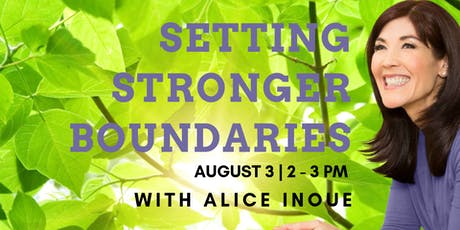 How to Set Stronger Boundaries with Alice Inoue tickets