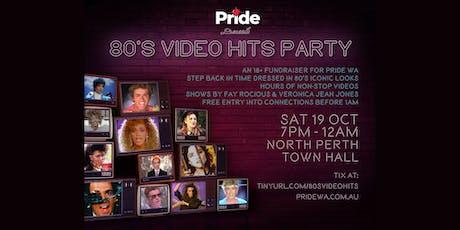 Pride WA Presents - 80's Video Party tickets