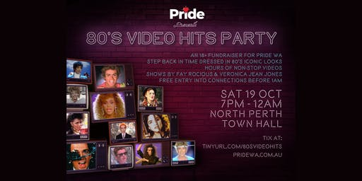 Pride WA Presents - 80's Video Party