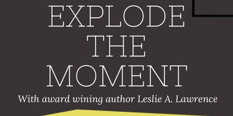 Explode The Moment tickets