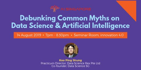 Debunking Common Myths on Data Science & Artificial Intelligence tickets