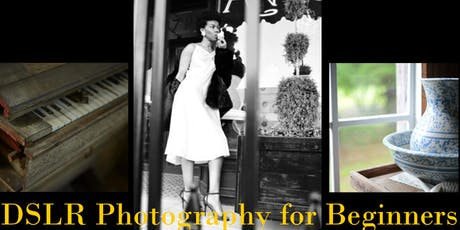DSLR Photography for Beginners tickets