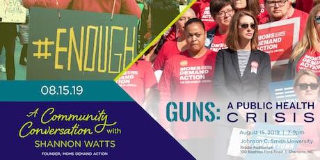 "Community Conversation: ""Guns: A Public Health Crisis"" tickets"
