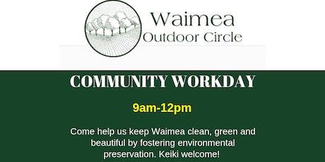 Waimea Outdoor Circle Community Workday (HAWAII) tickets