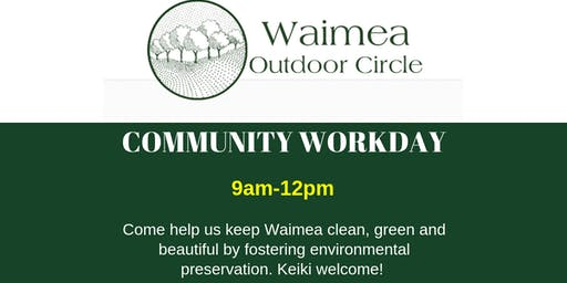 Waimea Outdoor Circle Community Workday (HAWAII)