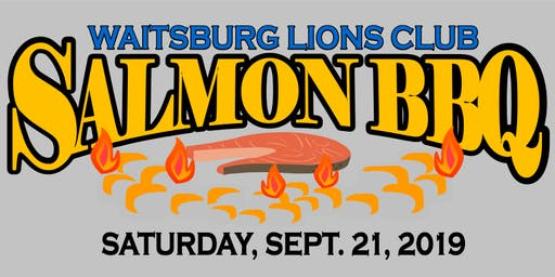 Waitsburg Lions Club Salmon BBQ