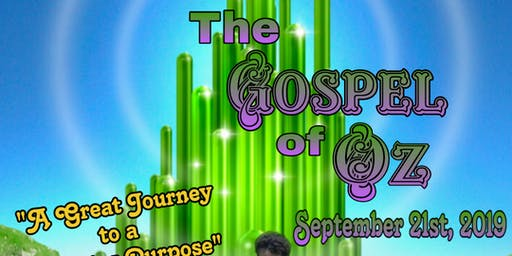 Gospel of Oz Stage Play