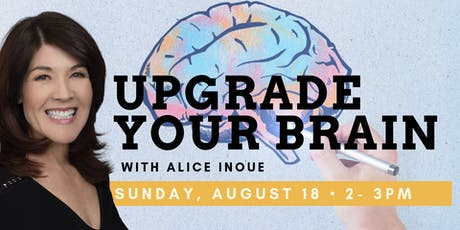 Upgrade Your Brain with Alice Inoue tickets