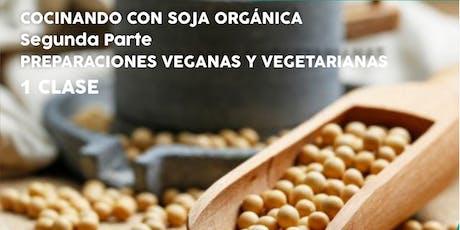 """TALLER """"Cocinando con SOJA ORGÁNICA"""" - Preparaciones Veganas y Vegetarianas entradas"""