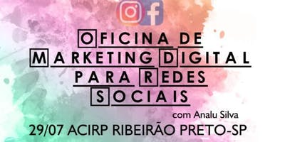 Oficina de Marketing Digital para Redes Sociais - 2ª Edição Ribeirão Preto