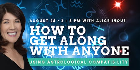 How to Get Along with Anyone (Using Astrological Compatibility) with Alice Inoue tickets