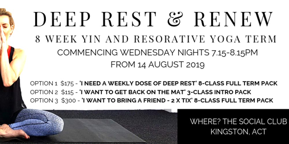 Deep Rest and Renew Yin and Restorative Yoga 8 Week Term