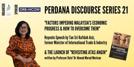 Perdana Discourse Series 21: Factors Impeding Malaysia's Economic Progress tickets