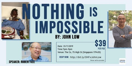 Nothing is Impossible by John Low tickets