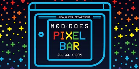 MQD Does Pixel Bar - The Seconding tickets