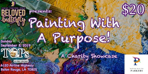 Painting With A Purpose!