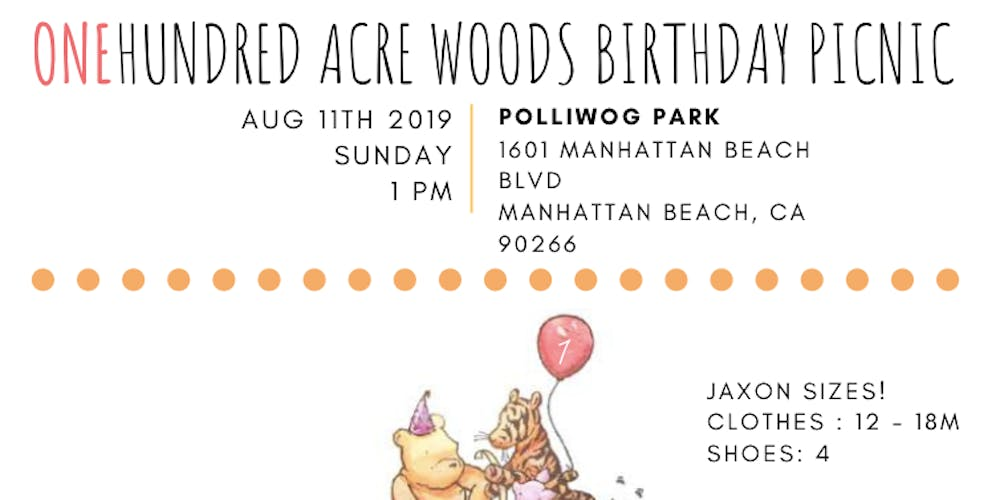 JAXONS ONEHUNDRED ACRE WOODS BIRTHDAY PICNIC ! Tickets, Sun, Aug 11
