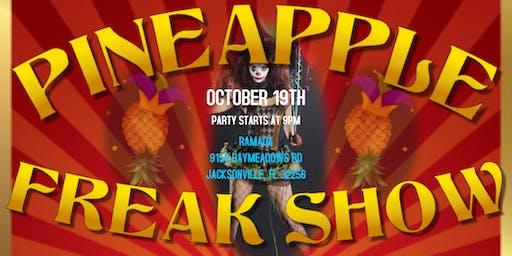 Pineapple Freak Show