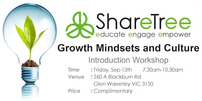 Growth Mindsets and Culture Complimentary Introduction Workshop  Sep 2019