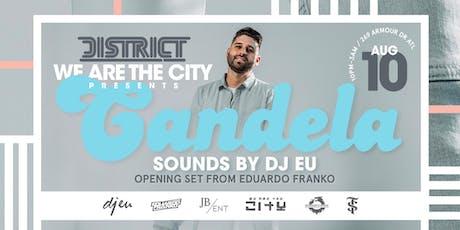 Candela Feat. DJ EU  tickets