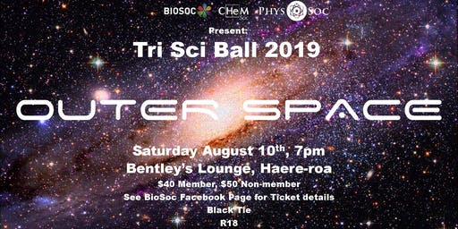 OUTER SPACE Tri Sci Ball 2019