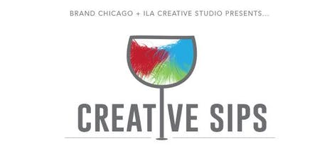 Creative Sip hosted by Brand Chicago and ILA Creative Studio tickets