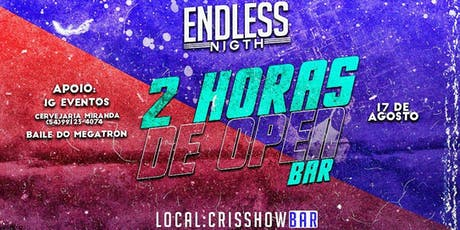 Endlees Night ingressos