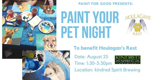 Paint Your Pet to benefit Houlagans' Rest