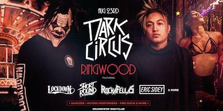 Dark Circus Ringwood August 23rd tickets
