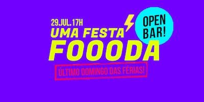 UMA FESTA FOOODA (OPENBAR)
