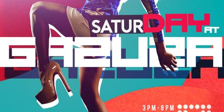 SaturDAYs at Gazuza Day Party tickets