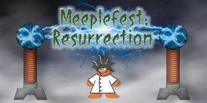 Meeplefest: Resurrection