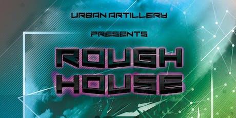 ROUGH HOUSE Weds. 8/7  ft. N808 (Dirtybird), CORRINE, RO6UE, CTRL ALT DEL tickets