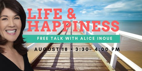 Life and Happiness Talk with Alice Inoue tickets