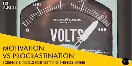MOTIVATION VS PROCRASTINATION: Science & Tools for Getting Things Done tickets