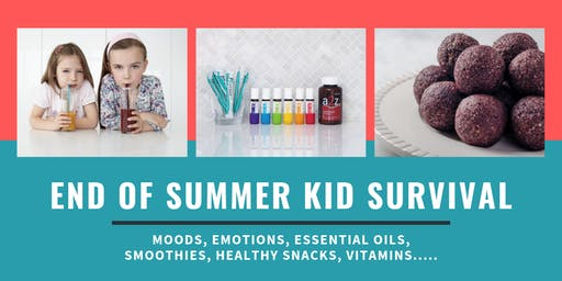 End of Summer Kid Survival!