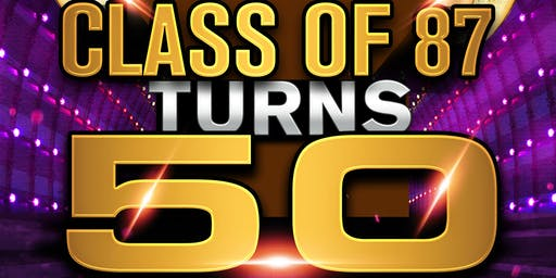CI Class of 87 - Celebrates 50 - Class Reunion