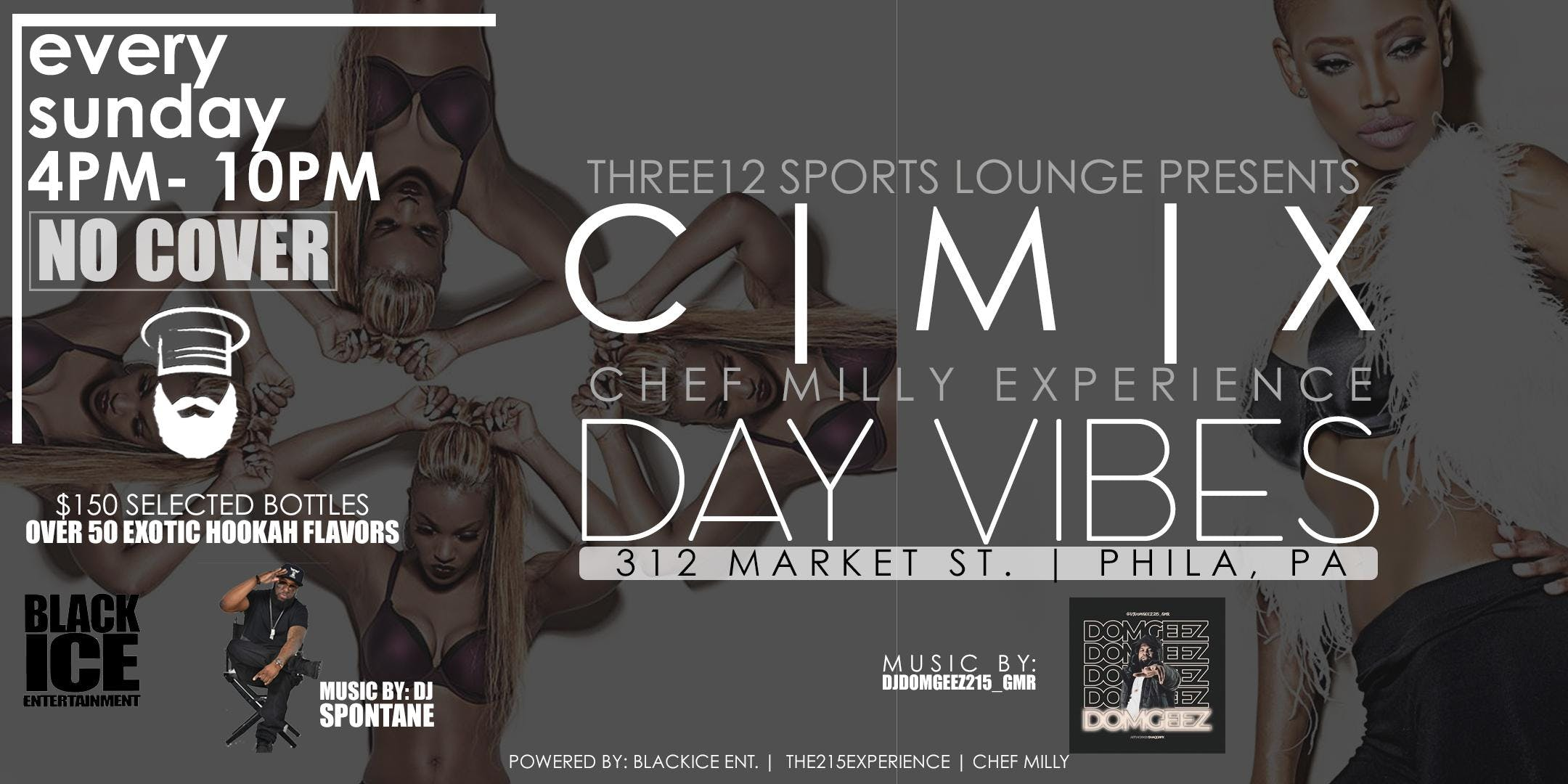 312 SPORTS LOUNGE PRESENTS: THE CHEF MILLY EXPERIENCE DAY VIBE #DAYPARTY