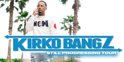 "Kirko Bangz ""Still Progressing Tour"""