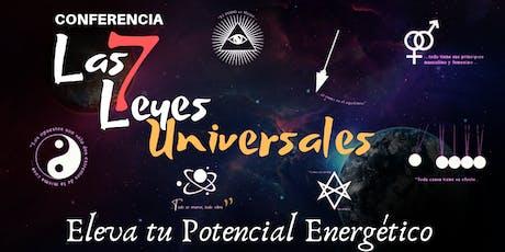"""Conferencia: """"Las 7 Leyes Universales"""" entradas"""